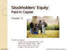 Lecture Financial accounting (15/e) - Chapter 11: Stockholders' equity: Paid-in capital