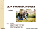 Lecture Financial accounting (15/e) - Chapter 2: Basic financial statements