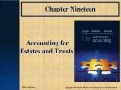 Lecture Advanced accounting (11/e): Chapter 19 - Hoyle, Schaefer, Doupnik