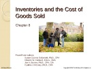 Lecture Financial accounting (15/e) - Chapter 8: Inventories and the cost of goods sold