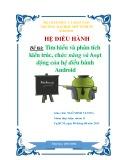 Bài thảo luận nhóm: Tìm hiểu và phân tích kiến trúc, chức năng và hoạt động của hệ điều hành Android