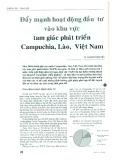 Đẩy mạnh hoạt động đầu tư vào khu vực tam giác phát triển Campuchia, Lào, Việt Nam
