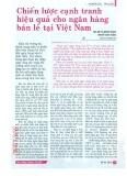 Chiến lược cạnh tranh hiệu quả cho ngân hàng bán lẻ tại Việt Nam
