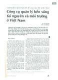 Lượng hóa giá trị kinh tế của các hệ sinh thái: Công cụ quản lý bền vững tài nguyên và môi trường ở Việt Nam