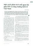 Một cách phân tích mối quan hệ giữa FDI và tăng trưởng kinh tế Việt Nam