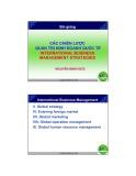 Bài giảng Các chiến lược quản trị kinh doanh quốc tế (International business management strategies)