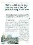 Phát triển kết cấu hạ tầng trong quy hoạch tổng thể phát triển vùng ở Việt Nam