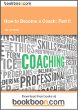 Ebook How to become a coach - Part II