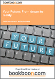 Ebook Your future: From dream to reality