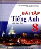 Ebook Bài tập tiếng Anh 8 (có đáp án): Phần 1