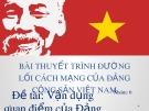 Bài thuyết trình nhóm Đường lối Cách mạng của Đảng Cộng Sản Việt Nam: Vận dụng quan điểm của Đảng về việc xây dựng nền văn hoá tiên tiến đậm đà bản sắc dân tộc trong việc xây dựng văn hoá kinh doanh của nước ta hiện nay