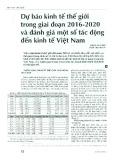 Dự báo kinh tế thế giới trong giai đoạn 2016 - 2020 và đánh giá một số tác động đến kinh tế Việt Nam