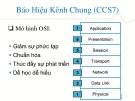 Bài giảng Hệ thống báo hiệu - Chương 3: Báo hiệu kênh chung (tt)