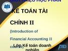Bài giảng Kế toán tài chính II: Chương 1 - ĐH Kinh tế TP.HCM