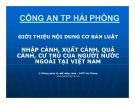 Bài giảng Giới thiệu nội dung cơ bản Luật Nhập cảnh, xuất cảnh, quá cảnh, cư trú của người nước ngoài tại Việt Nam