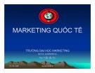 Bài giảng Marketing quốc tế - Chương 10: Tổ chức Marketing quốc tế của một doanh nghiệp