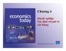Bài giảng Chương 4: Doanh nghiệp xác định chi phí và sản lượng