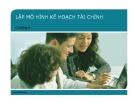 Bài giảng Financial Modeling: Chương 6 - Lập mô hình kế hoạch tài chính