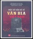 Ebook Một số vấn đề về văn bia Việt Nam: Phần 2