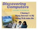 Bài giảng Khám phá máy tính - Chương 2: Mạng Internet và hệ thống Web toàn cầu