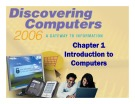 Discovering Computers - Chapter 1: Introduction to Computers