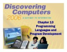 Discovering Computers - Chapter 13: Programming Languages and Program Development