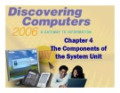 Discovering Computers - Chapter 4: The Components of the System Unit