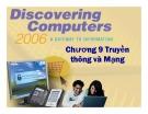 Bài giảng Khám phá máy tính - Chương 9: Truyền thông và mạng