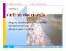 Bài giảng Máy và thiết bị sản xuất VLXD - Chương 4: Thiết bị vận chuyển