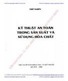 Ebook Kỹ thuật an toàn trong sản xuất và sử dụng hóa chất: Phần 2