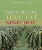 Ebook Thuốc bảo vệ thực vật nguồn gốc sinh học: Phần 2