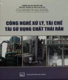 công nghệ xử lý, tái chế, tái sử dụng chất thải rắn: phần 2