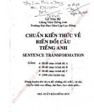 Ebook Chuẩn kiến thức về biến đổi câu tiếng Anh: Phần 1