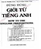 dùng đúng giới từ tiếng anh - how to use english prepositions