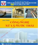 Giáo trình Công nghệ xử lý nước thải: Phần 2 - PGS.TS. Nguyễn Văn Sức (chủ biên)