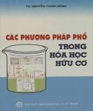 Ebook Các phương pháp phổ trong hóa học hữu cơ: Phần 1