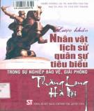 Ebook Lược khảo nhân vật lịch sử quân sự tiêu biểu trong sự nghiệp bảo vệ, giải phóng Thăng Long, Hà Nội: Phần 1