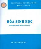 Giáo trình Hóa sinh học (Sách dùng cho đào tạo dược sỹ Đại học): Phần 1