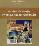 Ebook Bài tập trắc nghiệm kỹ thuật bao bì thực phẩm (tái bản lần thứ nhất): Phần 1