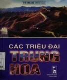 Ebook Các triều đại Trung Hoa: Phần 1