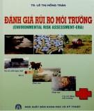Ebook Đánh giá rủi ro môi trường: Phần 1
