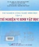 Ebook Thí nghiệm công nghệ sinh học (Tập 2: Thí nghiệm vi sinh vật học - Tái bản lần thứ nhất): Phần 1