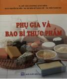 Ebook Phụ gia và bao bì thực phẩm: Phần 2