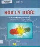 Giáo trình Hóa lý dược (Sách đào tạo dược sỹ đại học): Phần 1 - PGS.TS Đỗ Minh Quang
