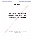 Ebook Kỹ thuật an toàn trong sản xuất và sử dụng hóa chất: Phần 1