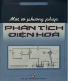 Ebook Một số phương pháp phân tích điện hóa: Phần 2