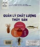 Ebook Quản lý chất lượng thủy sản: Phần 1