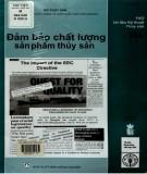 Ebook Đảm bảo chất lượng sản phẩm thủy sản: Phần 1
