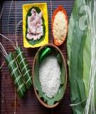 Hướng dẫn cách gói bánh chưng truyền thống ngày Tết