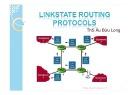 Bài giảng Mạng máy tính nâng cao - Chương 11: Linkstate Routing Protocls